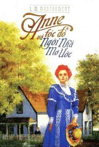 Cuốn sách Anne tóc đỏ và ngôi nhà mơ ước